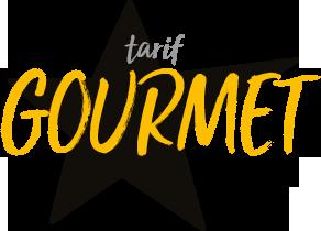 Infos Pratiques Tarif gourmet